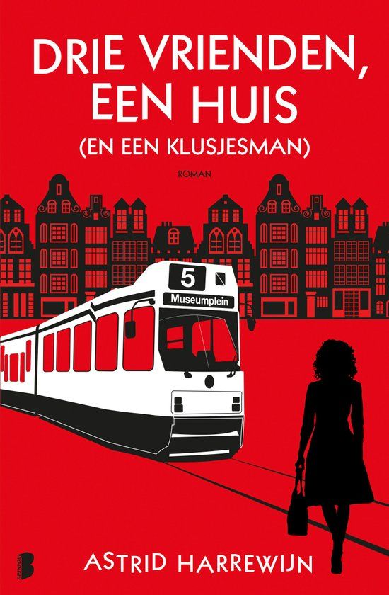 #boekperweek 21/52 Drie vrienden, een huis (en een klusjesman) - Astrid Harrewijn Een roman met inhoud, humor en makkelijk leesbaar