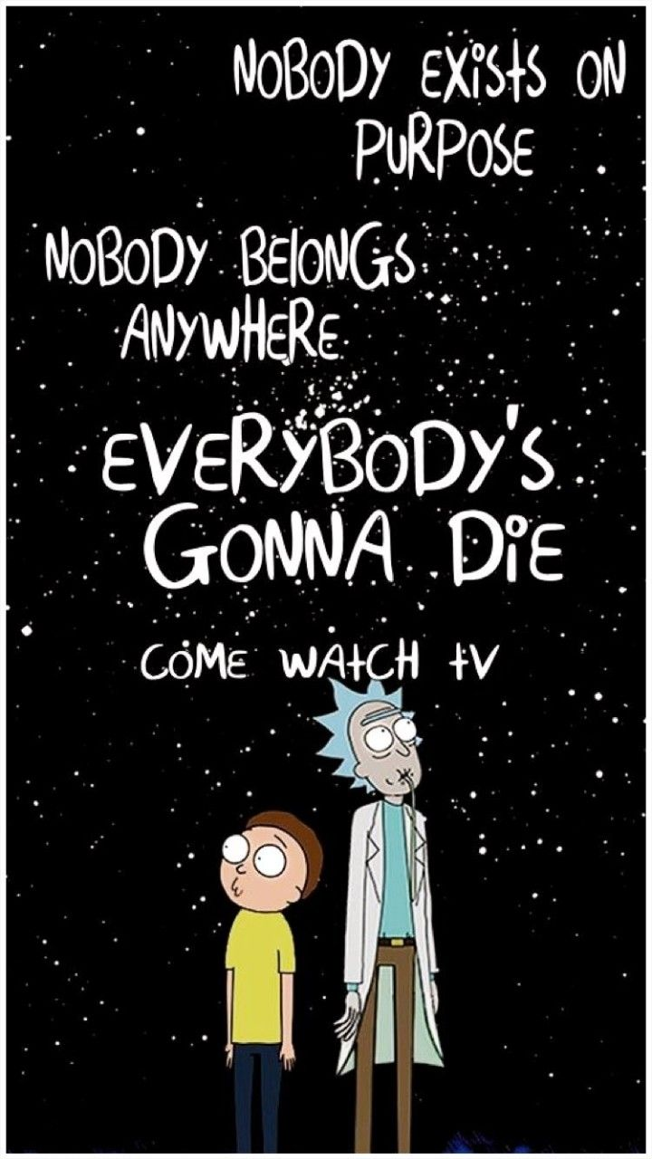 Rick And Morty Quotes Image By Dead On R Rick And Morty Rick And