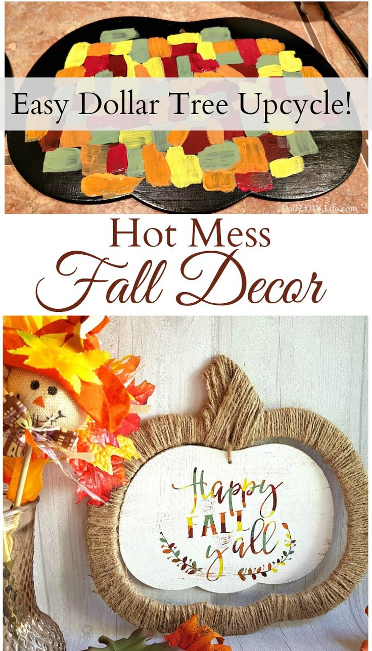 Dollar Store Upcycle – Rustic Hot Mess Sign With All The Colors Of Fall