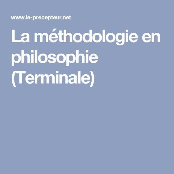 La méthodologie en philosophie (Terminale)