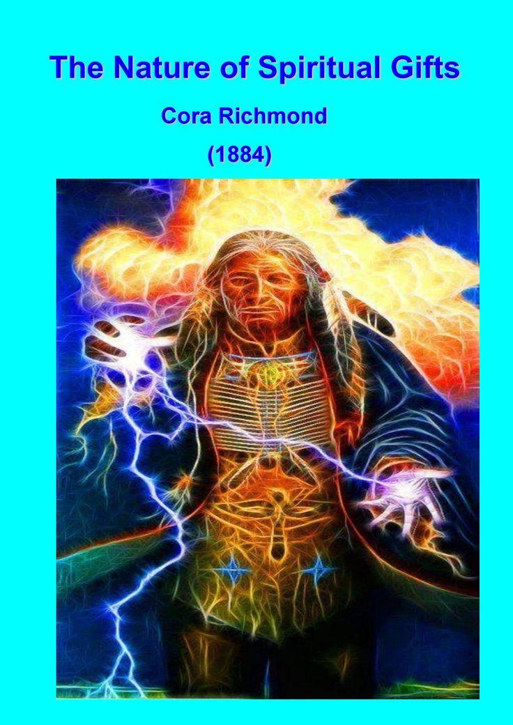The Nature of Spiritual Gifts — Cora Richmond (1884)