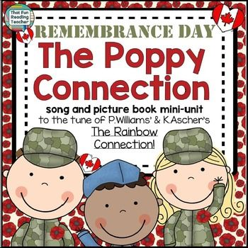 Remembrance Day - The Poppy Connection (Canadian version) song and picture book with printable activities is an age-appropriate, character education and growth mindset linked resource to introduce kindergarten and primary students to the symbol of the poppy and reason we observe Remembrance Day.