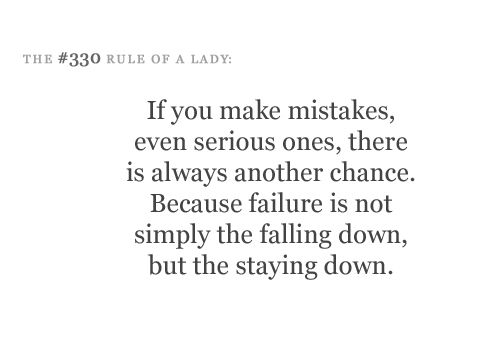 mistakes.: Quotes Words Inspirations, Quotes 3, Art Words, Wisdom Quotes, Favorite Quotes, Etiquette Rules Of Etiquette, Quotes Sayings Horoscopes, Quotes Stuff, Truths From Etiquette