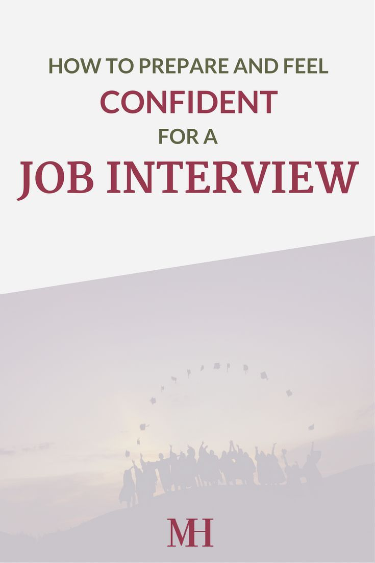 How to Prepare and Feel Confident for a Job Interview