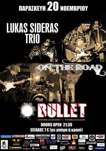 LUKAS SIDERAS TRIO, ON THE ROAD: Παρασκευή 20 Νοεμβρίου @ Bullet Club