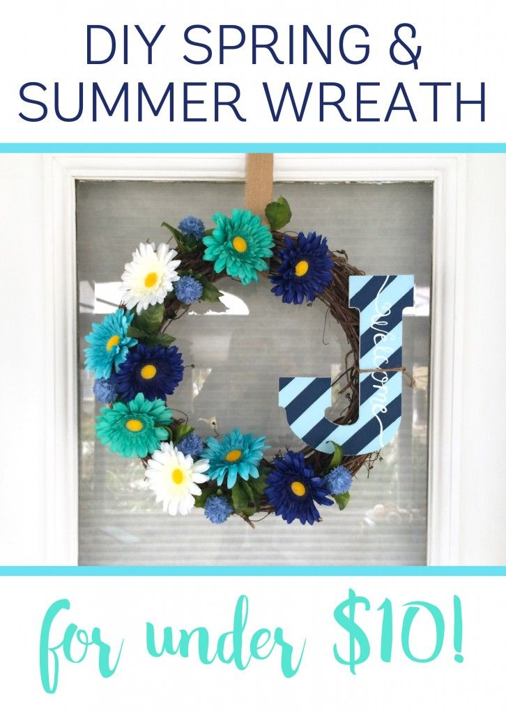 DIY Spring and Summer Wreath For Under $10! More