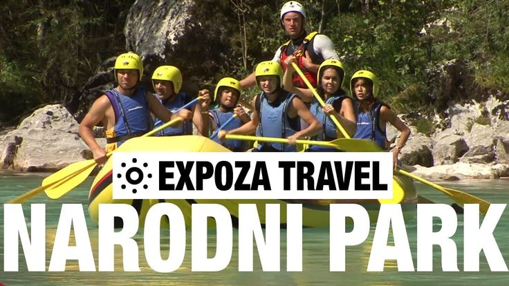 The Triglav National Park (Slovenia) Vacation Travel Video Guide