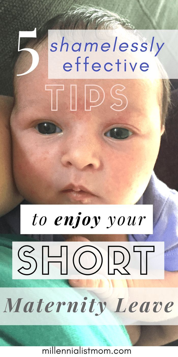 5 shamelessly effective tips to enjoy a short maternity leave. Things to do on maternity leave when you don't have much time. #workingmom #modernmom