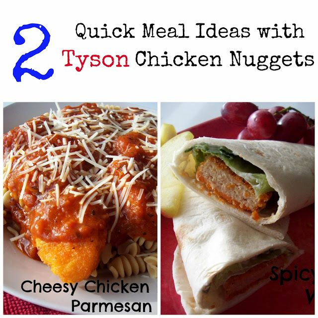 2 Quick Tyson Chicken Nugget Meal Ideas