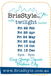 2013 Dates for BrisStyle twilight markets