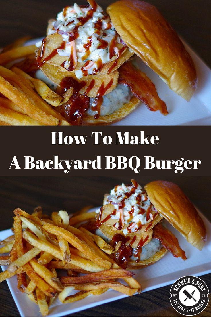 backyard bbq burger grilling burgers bbq burger executive chef burger