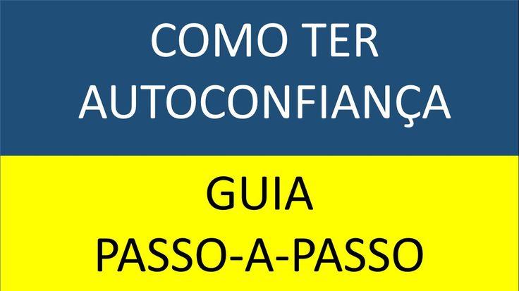 Como Ter Autoconfiança - Guia Passo A Passo Acesse: http://www.alcancarobjetivos.com.br/comoconstruirconfianca
