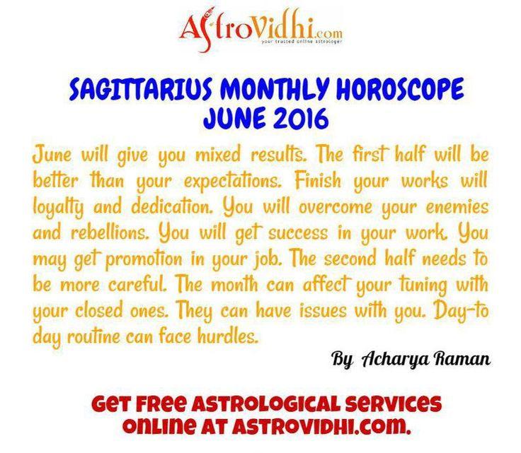 Check your Sagittarius Monthly Horoscope (June 2016).Read your monthly horoscope online Hindi/English at AstroVidhi.com.  #sagittarius #monthly_horoscope