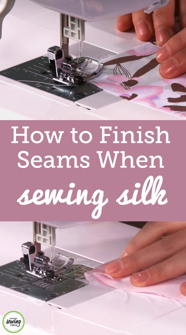 How to Finish Seams when Sewing Silk Sewing circles