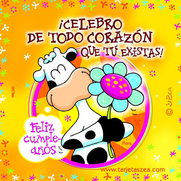 ¡Celebro de todo corazón que tú existas! - ツ Imagenes y Tarjetas para Felicitar en Cumpleaños ツ