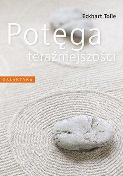 Potęga Teraźniejszości - Tolle Eckhart | Książka w Sklepie EMPIK.COM