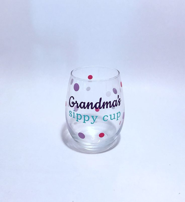 Grandmas sippy cup. Cute wine glass. Grandma sippy cup. Sippy cup wine glass.  Grandma wine glass. Stemless wine glass. Funny wine glass. by CraftyCassondra on Etsy https://www.etsy.com/listing/554320505/grandmas-sippy-cup-cute-wine-glass