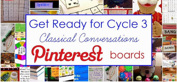 Get Ready for Cycle 3 - Classical Conversations Pinterests Boards (American history, geography, anatomy, chemistry, fine arts, tutor tips, and more!)
