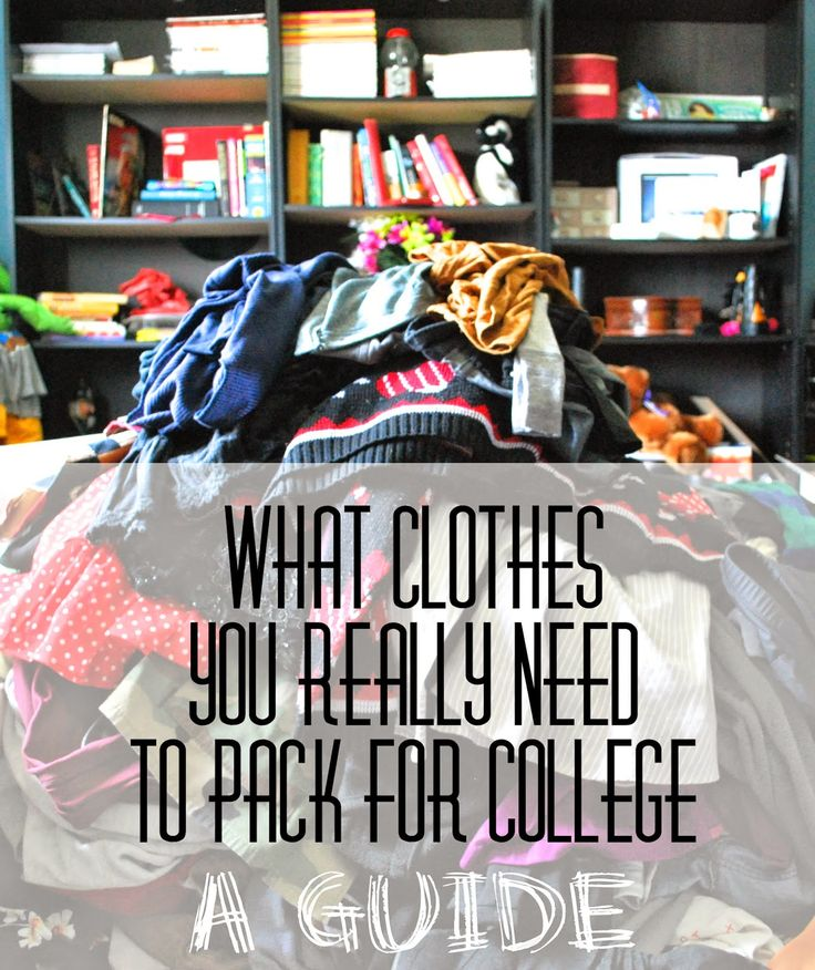 The Long Six: What Clothes You REALLY Need To Pack For College: A Guide