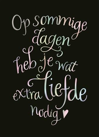 ❤️❤️ Op sommige dagen heb je wat extra liefde nodig!