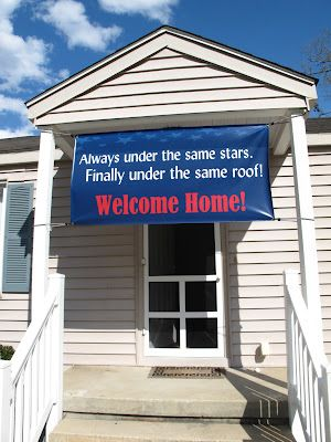 @Vicki Janosik Welcome home deployment sign-maybe this one?