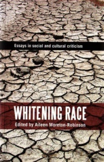 Whitening Race is a collection of essays edited by Goori academic - Professor Aileen Morton-Robinson. Explores Whiteness in an international and Australian context.