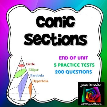 PreCalculus Conic Sections Huge Review Test Study Guide 200 questions.Five different assessments!! 200 different questions!! Conics Unit Exam/Practice/Review Packet for PreCalculus, Algebra 2, College Algebra, even Calculus 2 or AP Calculus BC. Each test/study guide includes 40 well chosen representative questions.