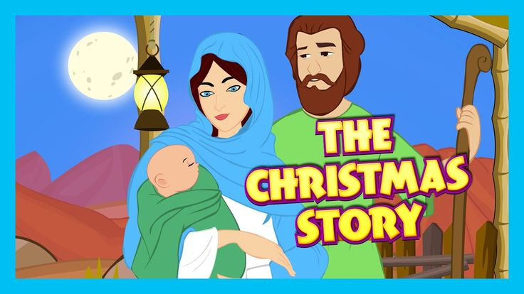 The Christmas Story - Birth Of JESUS CHRIST | Bible Story For Children |...