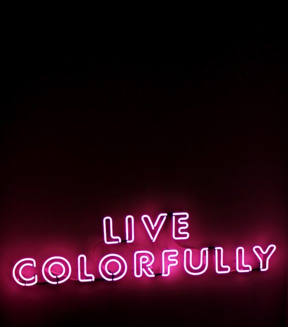 Live Colorfully Neon Sign