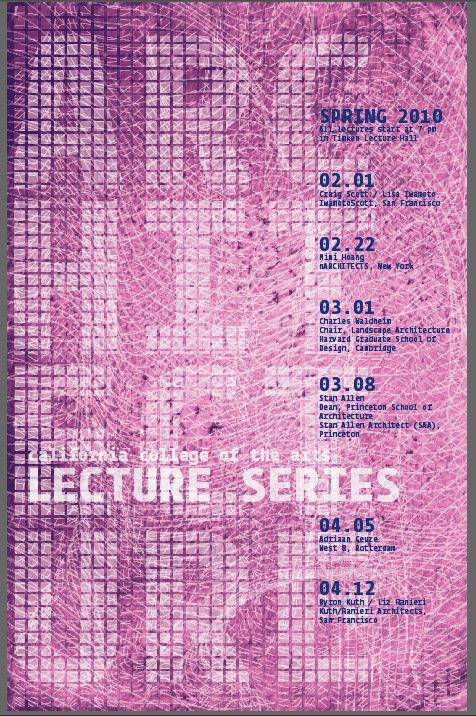 Architecture Lecture Series, Spring 2010.