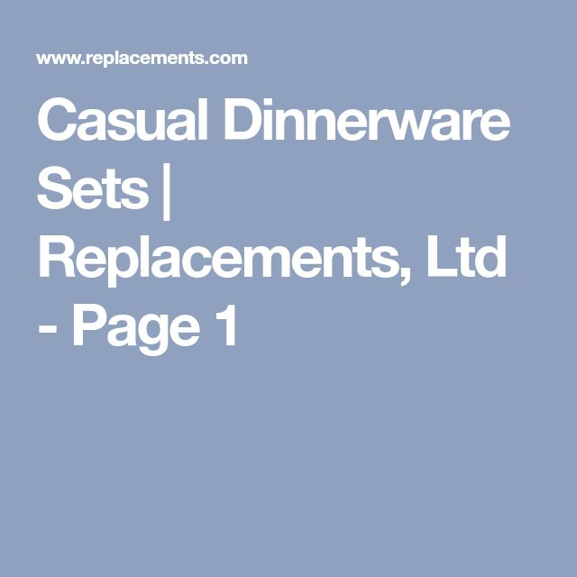 Casual Dinnerware Sets   Replacements, Ltd - Page 1
