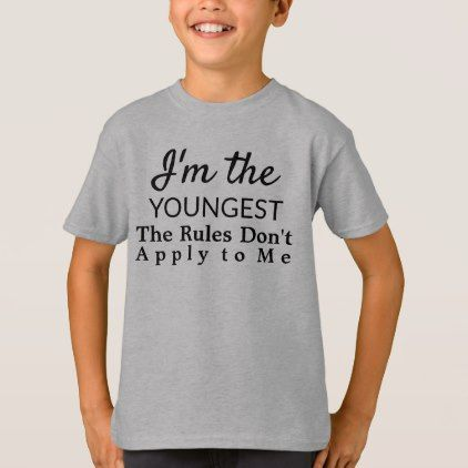 Funny Youngest Child Rules Sibling T-Shirt - diy cyo personalize design idea new special custom