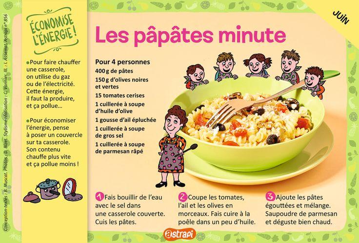 Les pâpâtes minute : une recette pour les enfants de 7 à 11 ans avec des pâtes, des olives, des tomates, de l'huile d'olive et de l'ail (extrait du magazine Astrapi n°856)