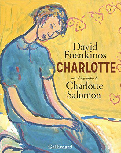 Charlotte de David Foenkinos…