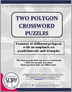 This set of two polygon crossword puzzles features 16 geometric shapes with an emphasis on quadrilaterals and triangles. The words showcased in both puzzles are congruent, equilateral, isosceles, parallelogram, pentagon, polygon, quadrilateral, rectangle...