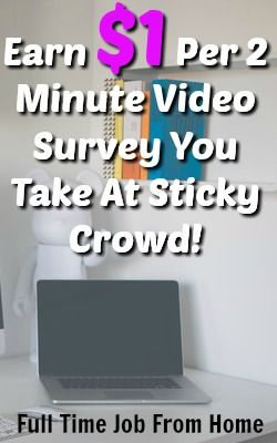 Learn How You Can Earn $1 Per Video Survey You Take At Sticky Crowd. .Each Video takes 2-5 minutes!