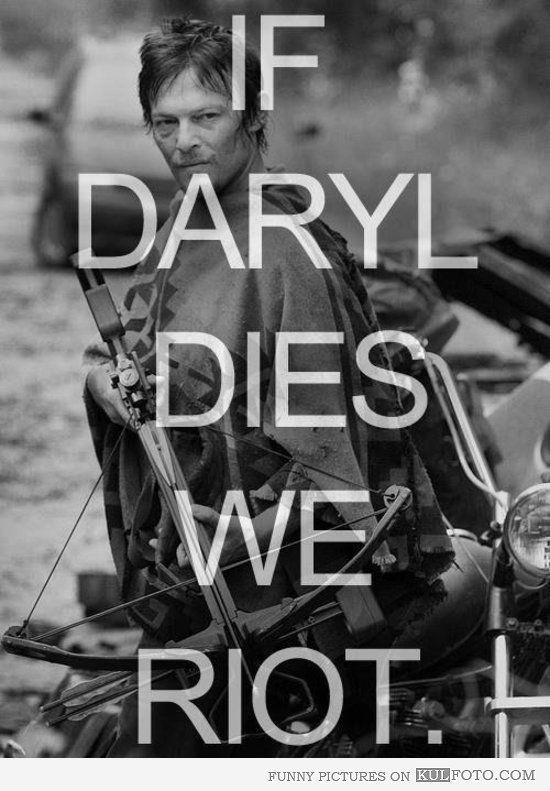 Daryl Dixon Riot Meme (Episode 15 of AMCs The Walking Dead)