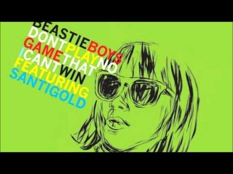 Don't Play No Game That I Can't Win (Edit)  by Beastie Boys & Santigold