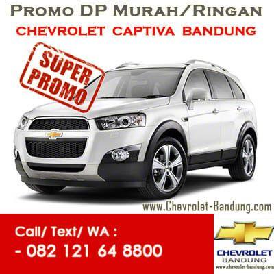 Promo Chevrolet Captiva Bandung.Diskon,DP Murah/Ringan Chevrolet Captiva