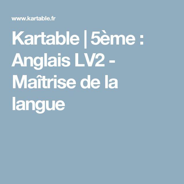 Kartable | 5ème : Anglais LV2 - Maîtrise de la langue