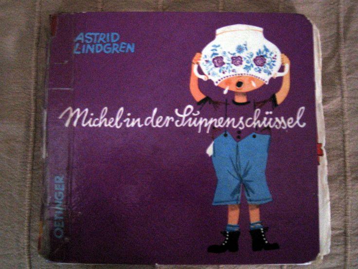 Astrid Lindgren - Michel in der Suppenschüssel