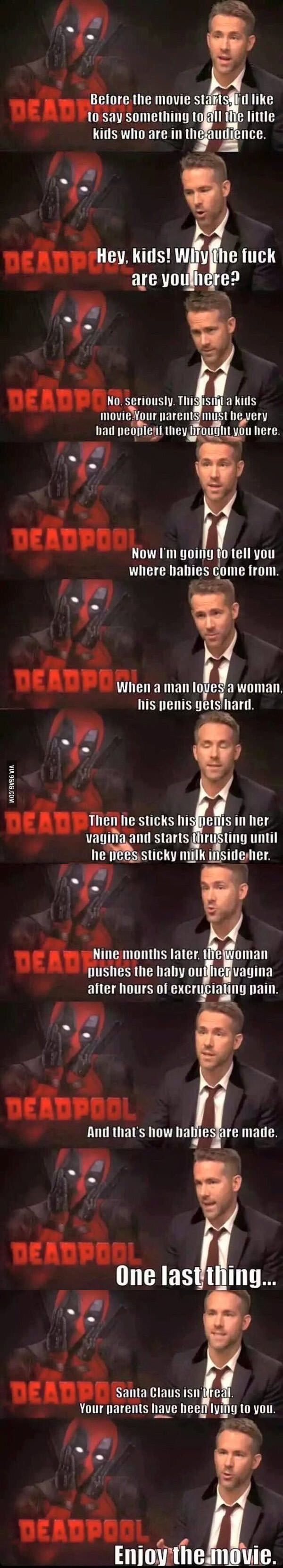 WHY DIDN'T THEY DO THIS? There were so many little kids in the audience when I went to see Deadpool.