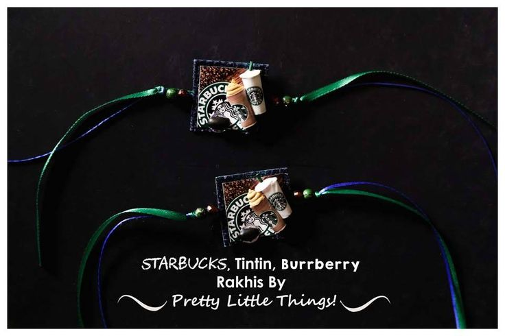 Starbucks,Tintin, Burrberry Rakhis By Pretty Little Things! Date : 26th and 27th June Venue : Jasmine Art Gallery Time : 11am to 9pm   Contact : 9574486000 #Exhibition #Rakhi #PrettyLittleThings #CityShorSurat