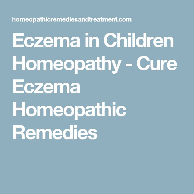 Eczema in Children Homeopathy - Cure Eczema Homeopathic Remedies