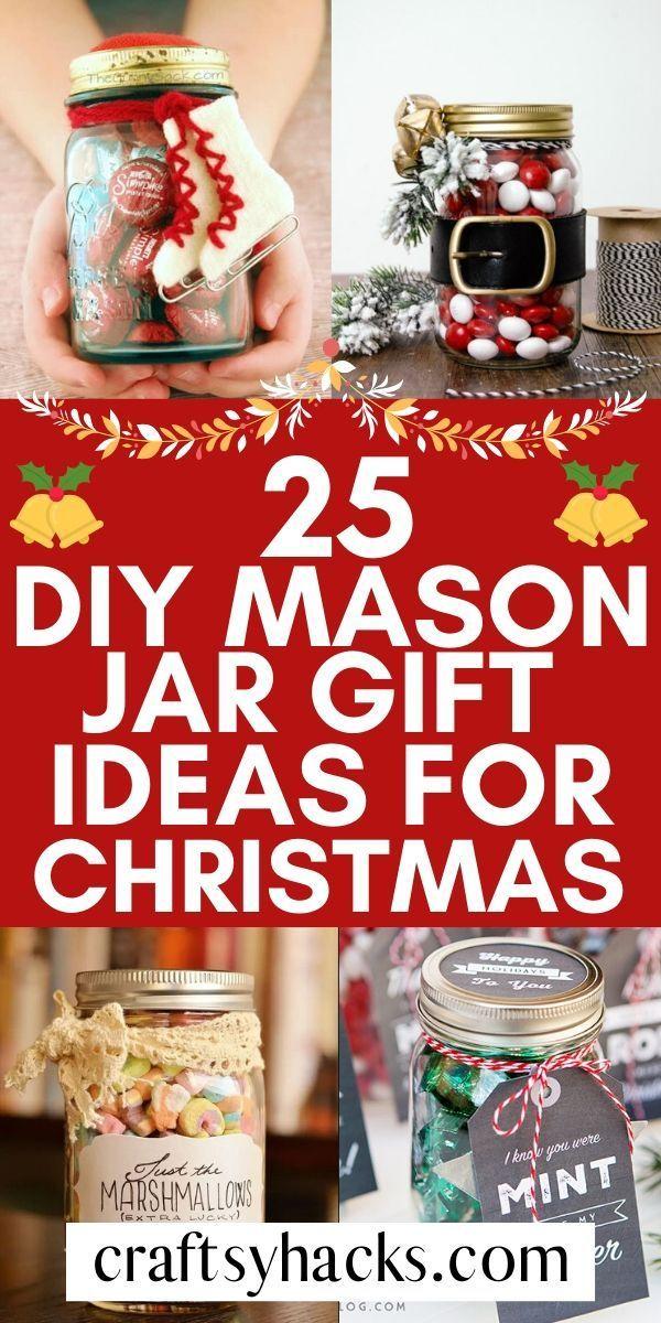 25 Craftsy Mason Jar Gift Ideas For Loved Ones Mason Jar Diy Christmas Mason Jars Jar Gifts