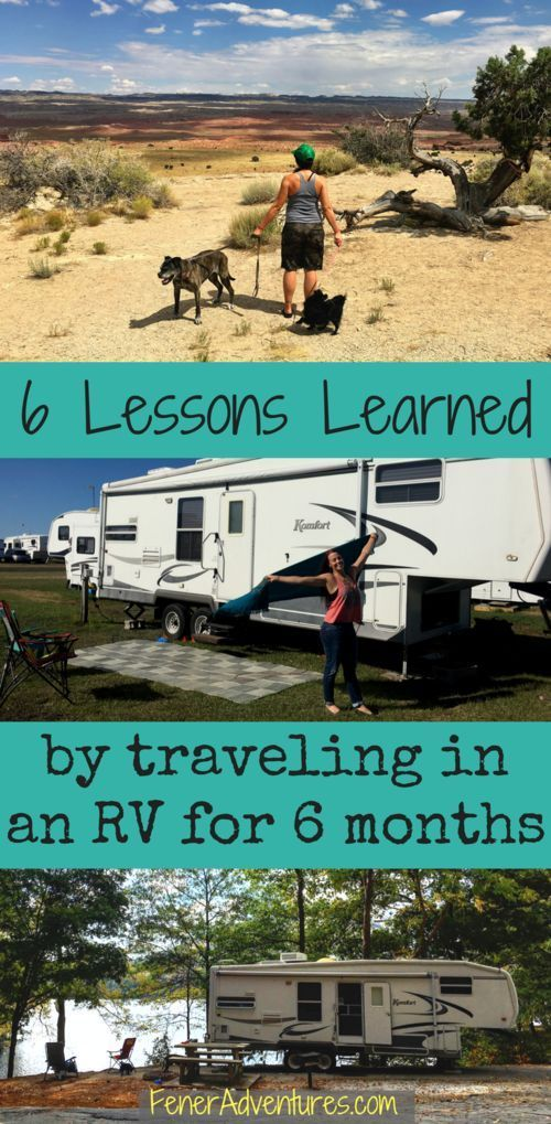 6 Lessons Learned by Traveling in an RV for 6 months.  www.FenerAdventures.com rv travel, trailer, off grid, USA, road trip, vacation, summer vacation, trip ideas, travel inspiration, vacation planning