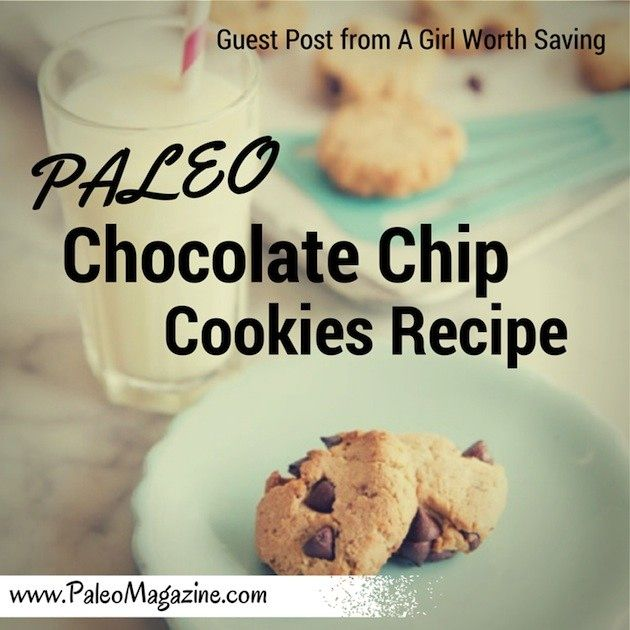 Paleo Cocolate Chip Cookies Recipe http://paleomagazine.com/paleo-chocolate-chip-cookies-recipe-guest-post