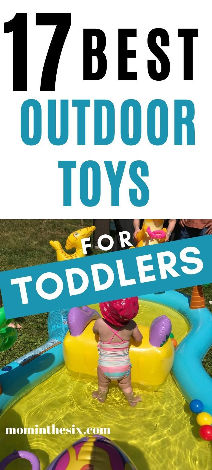 17 Best Outdoor Toys For Toddlers 2021 Edition Outdoor Toys For Toddlers Best Outdoor Toys Outdoor Activities For Toddlers