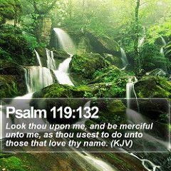 Daily Bible Verse - Psalm 119:132
