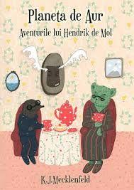 Minunatele aventuri ale lui Hendrik de Mol :)